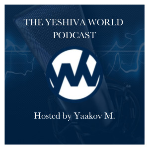 The Yeshiva World Podcast