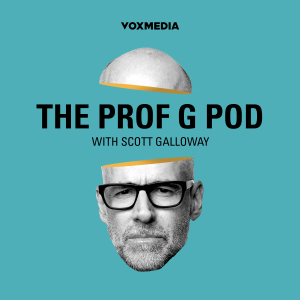 The Prof G Show with Scott Galloway
