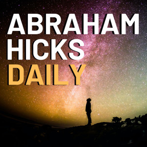 Abraham Hicks NEW
