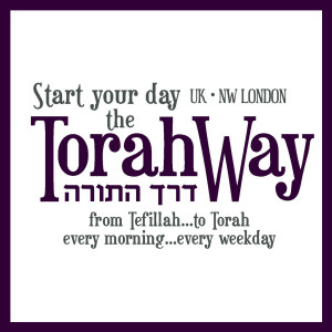 Start your day the TorahWay - דרך התורה