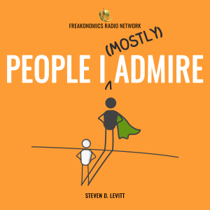 People I (Mostly) Admire