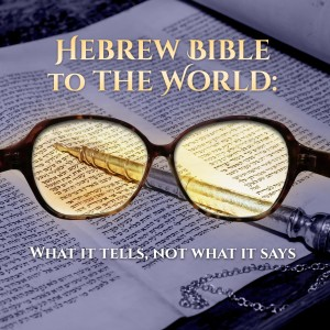 Hebrew Bible to the World