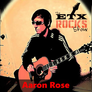 Ep. 311: Aaron Rose - At Home in the Oasis! (Includes 3 Songs)