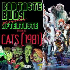Episode 3.5: Aftertaste - Cats 1981