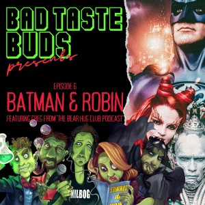 Episode 6: Batman & Robin