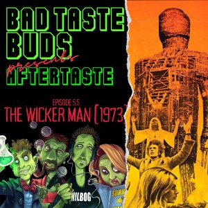 Episode 5.5: Aftertaste - The Wicker Man (1973)
