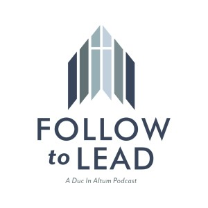 Follow to Lead with guest Dr. Greg Bottaro