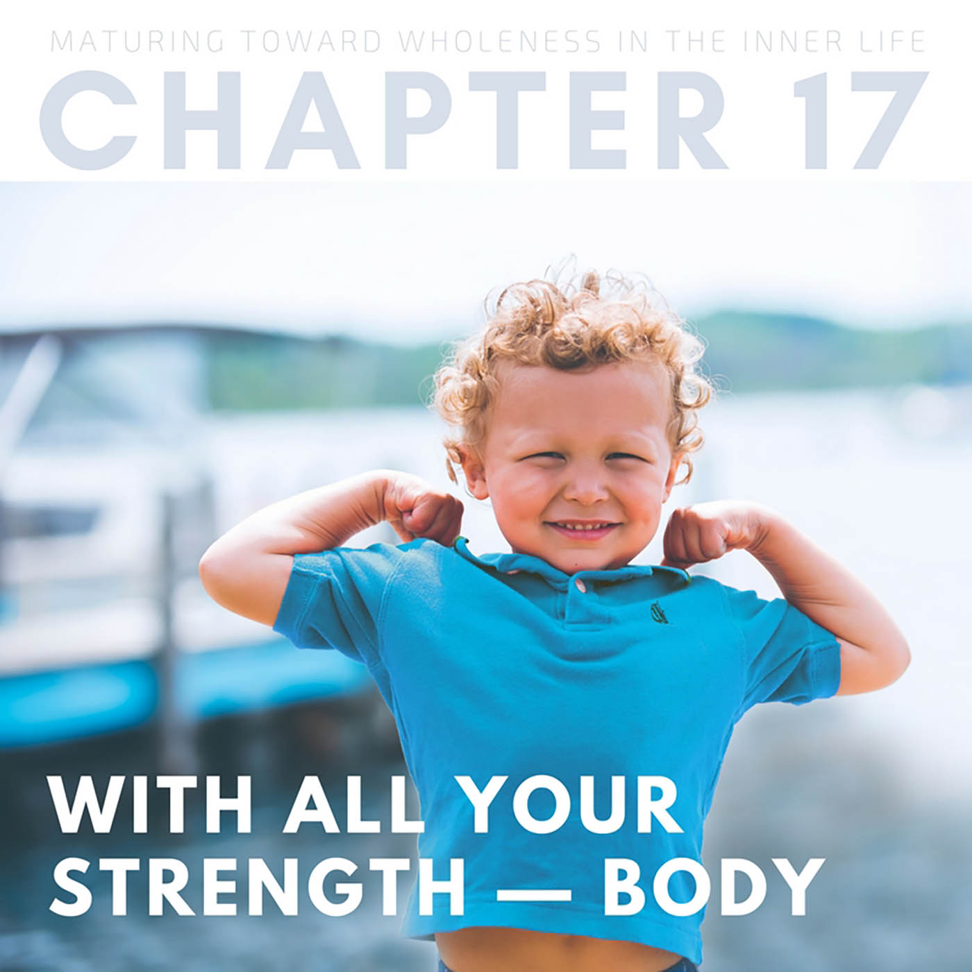 With All Your Strength - Body (1 of 2)