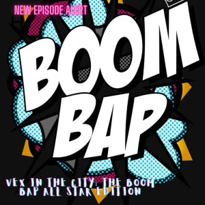 VEX IN THE CITY: BOOM BAP ALL STAR EDITION MARCH 12 2021