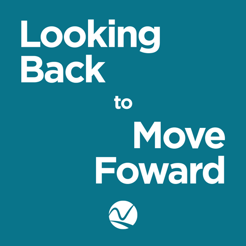 Looking Back To Move Forward