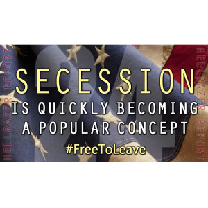 SECESSION IS QUICKLY BECOMING A POPULAR CONCEPT