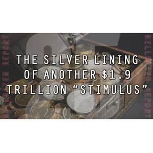 THE SILVER LINING OF ANOTHER $1.9 TRILLION