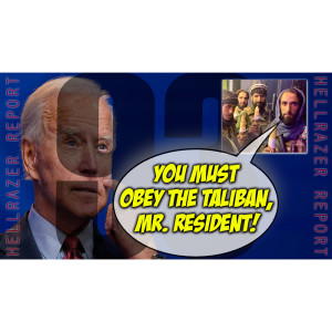 TALIBAN ISSUES ORDERS TO RESIDENT BIDEN: GET OUT BY SEPTEMBER!