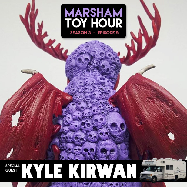 Marsham Toy Hour: Season 3 Ep 5 - Kyle Kirwan