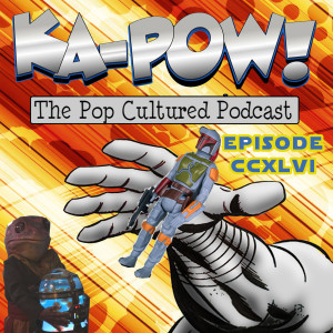 Ka-Pow the Pop Cultured Podcast #246 Adorable Genocide