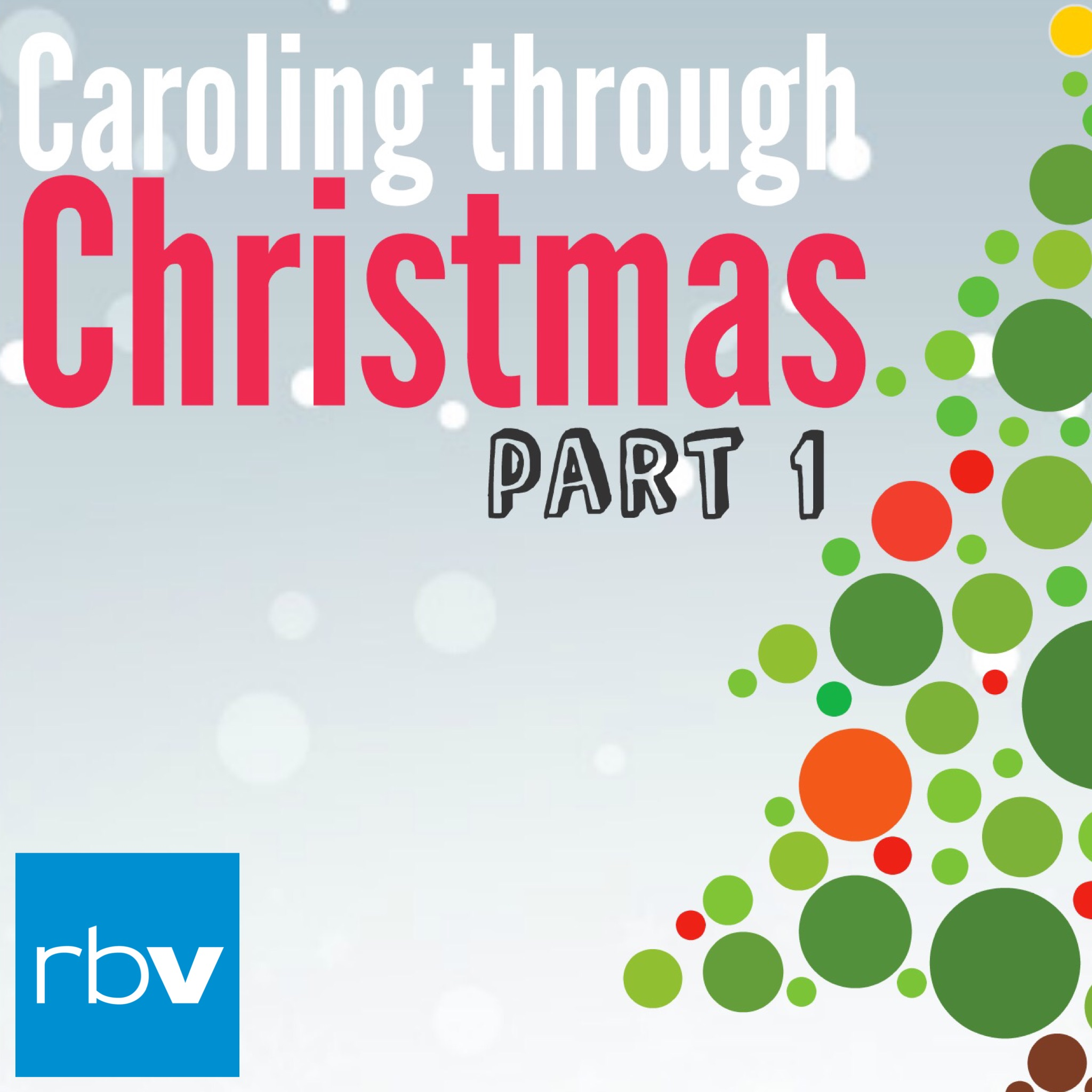 Caroling through Christmas (Joy to the World)