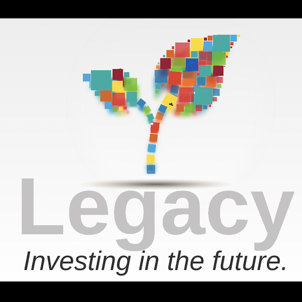 Legacy: Investing in the Future
