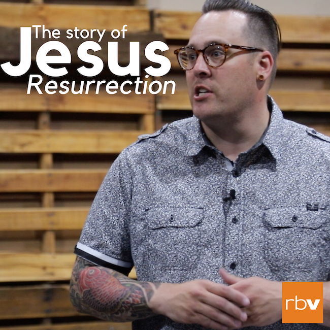 The Story of Jesus: Resurrection (Easter Sunday)