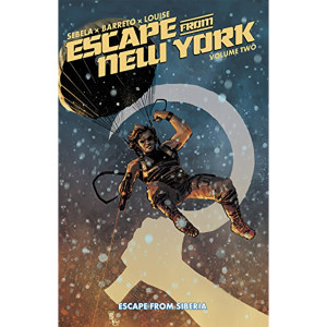 Escape from Siberia by Christopher Sebela, Diego Barreto, Mike Henderson