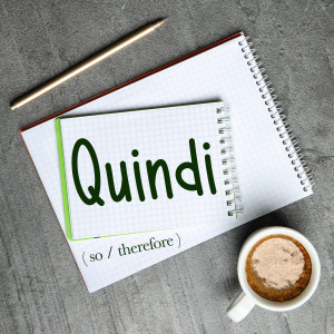 Italian Word of the Day: Quindi (so / therefore)