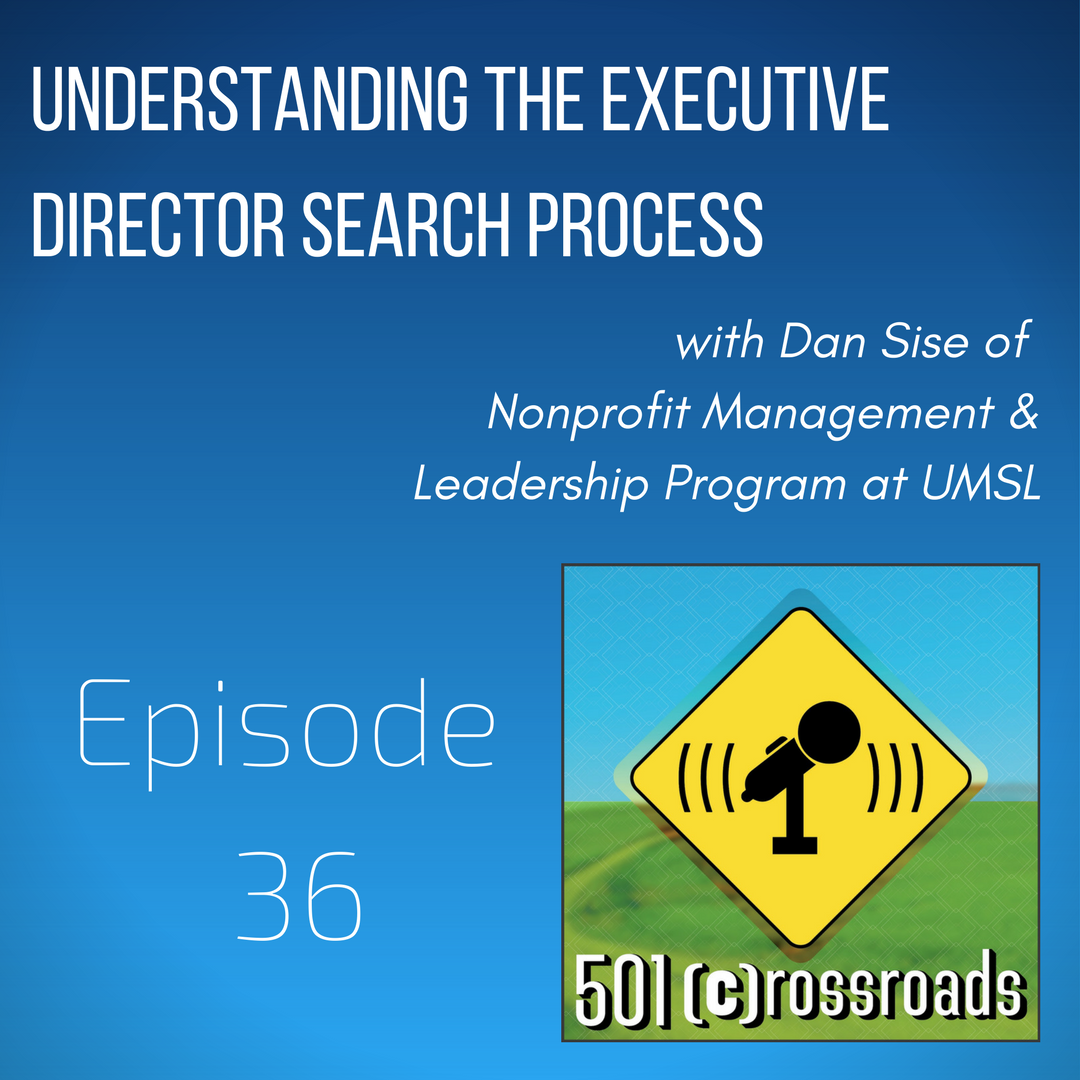 Understanding the Executive Director Search Process with Dan Sise