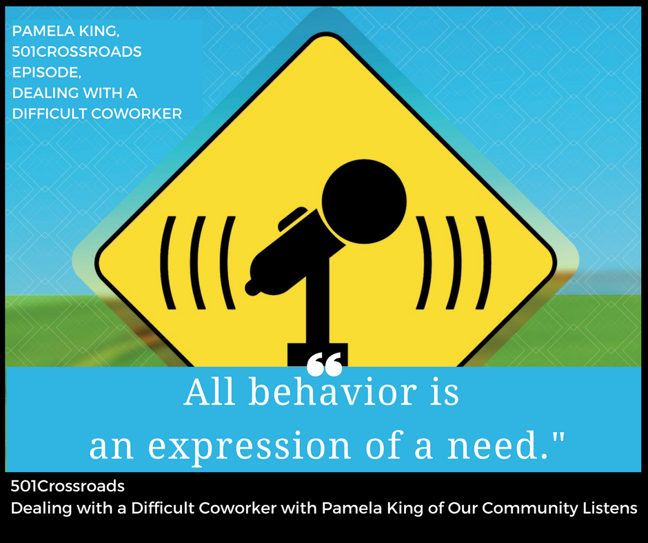 Dealing with a Difficult Coworker with Pamela King of Our Community Listens