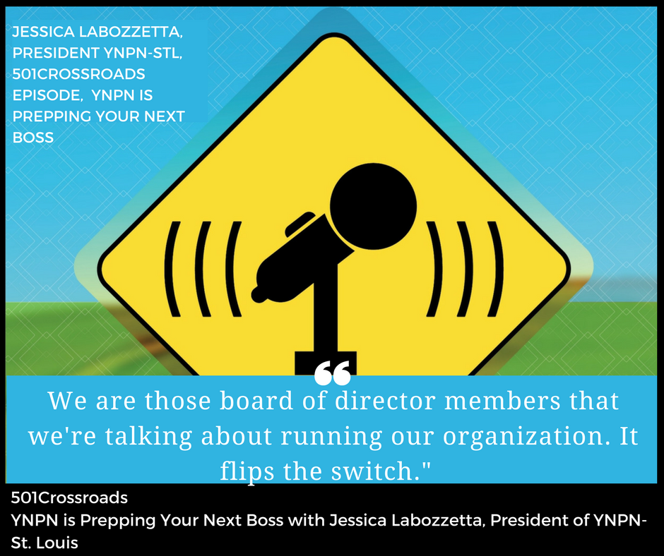YNPN is Prepping Your Next Boss with Jessica Labozzetta, President of YNPN- St. Louis