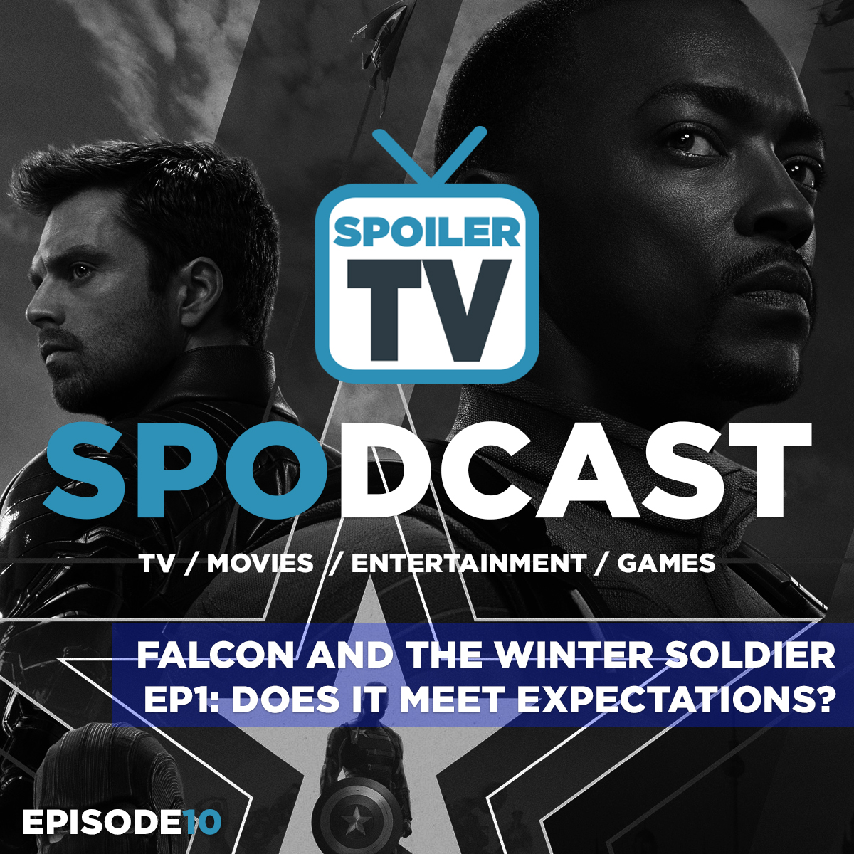 Did Falcon and Winter Soldier Ep1 Meet Expectations?   Spodcast 10   SPOILERTV