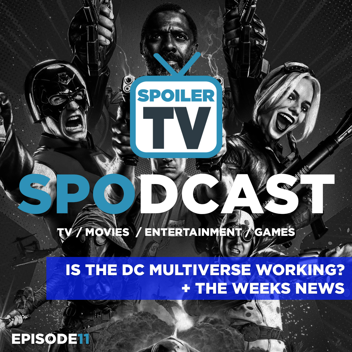 Is the DC multiverse actually working? + the weeks news roundup   Spodcast 11   SPOILERTV