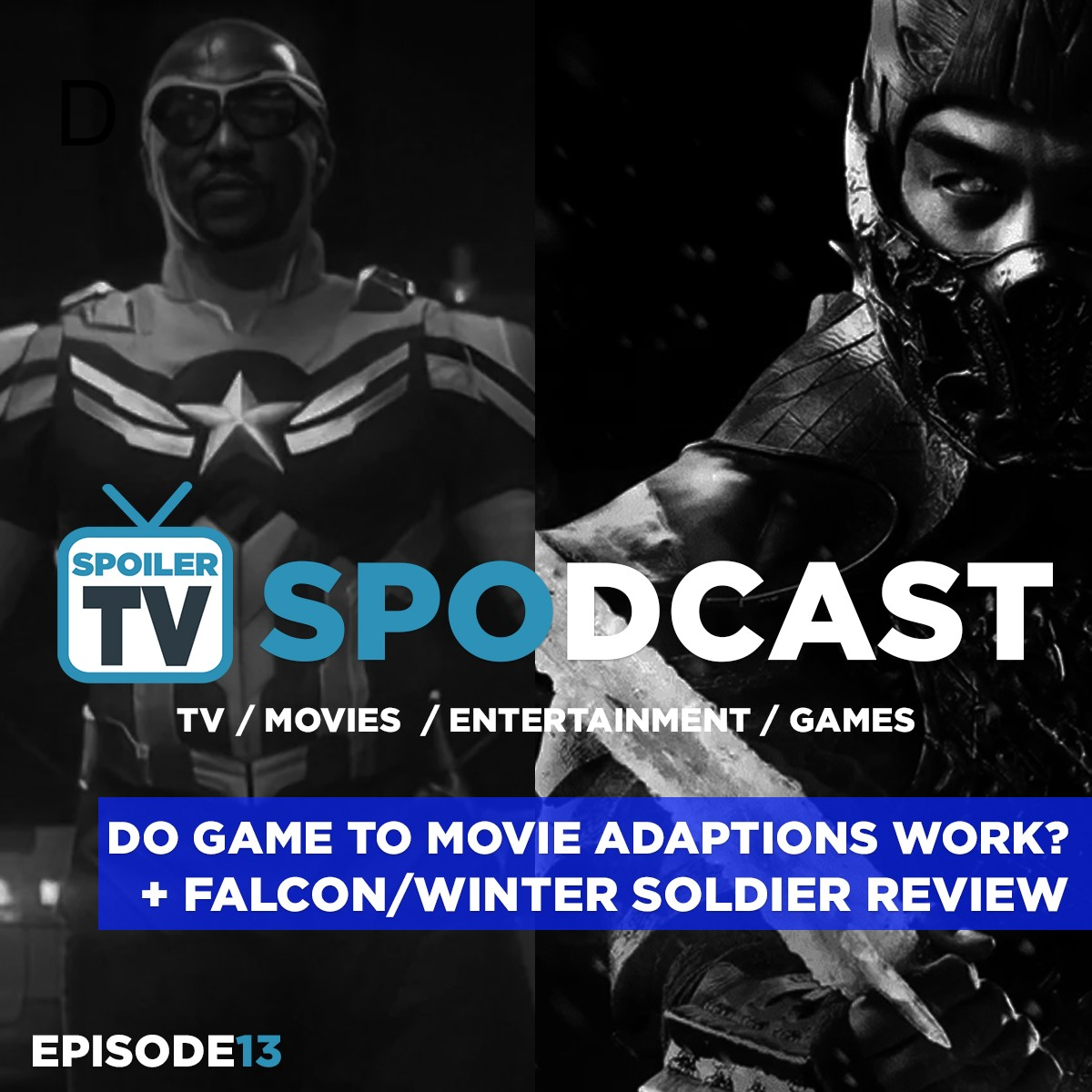 Do Game to Movie Adaptions work? + Falcon and Winter Soldier Season Review - SpoilerTV Spodcast 13