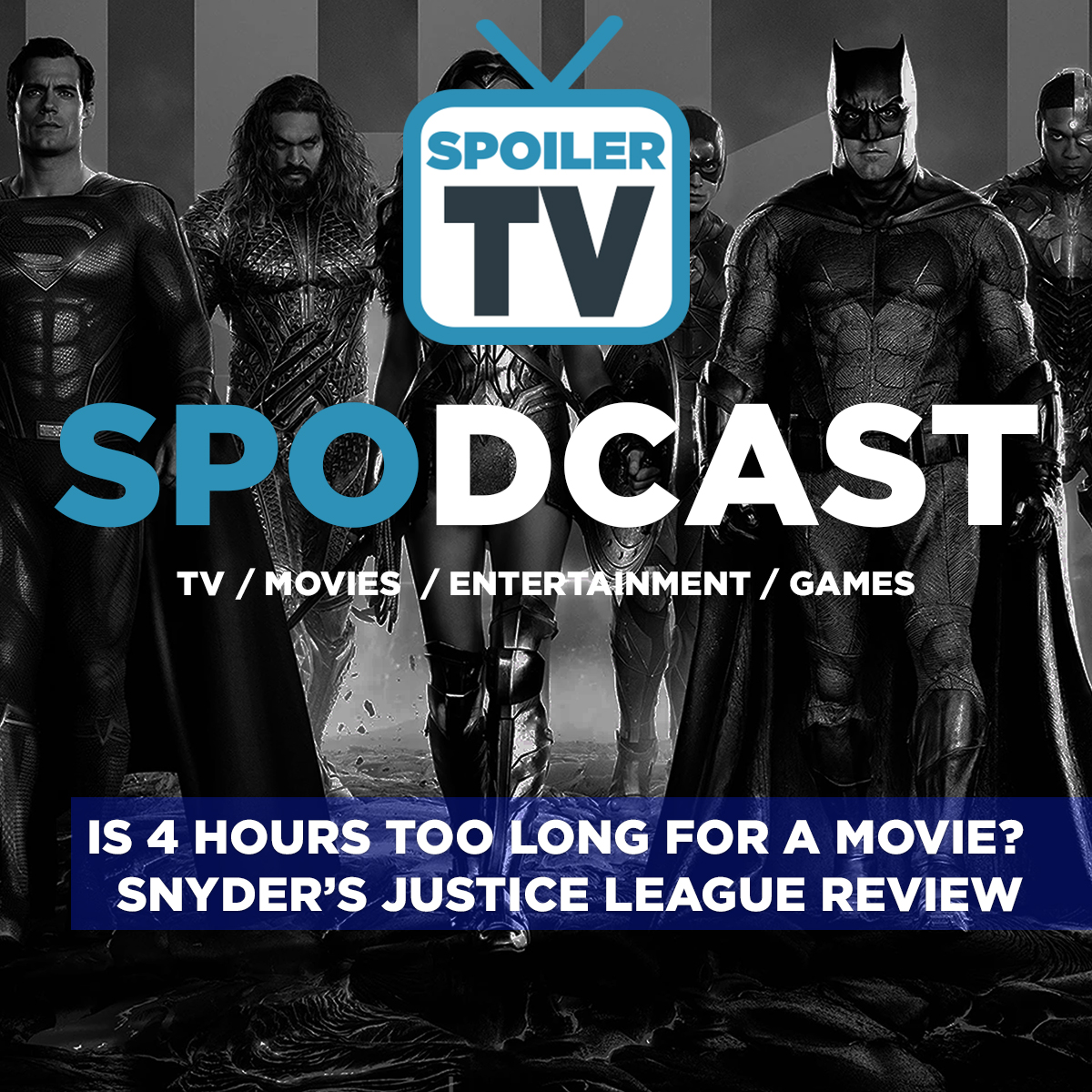 Is 4 hours too long for a movie? Snyder's Justice League Review   Spodcast 09   SPOILERTV