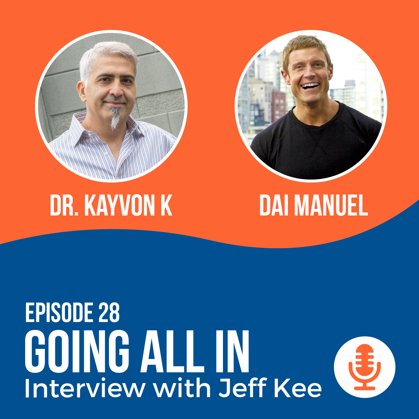 Episode 28 Going All In- Interview With Jeff Kee