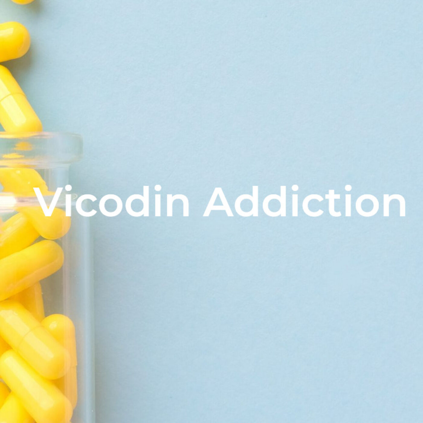Vicodin Addiction (Podcast) * Vicodin Addiction Recovery Rehab, All You Need to Know About Vicodin