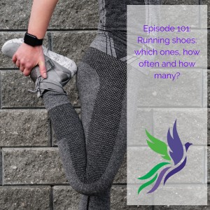 #101 Running shoes: which ones, how often and how many?