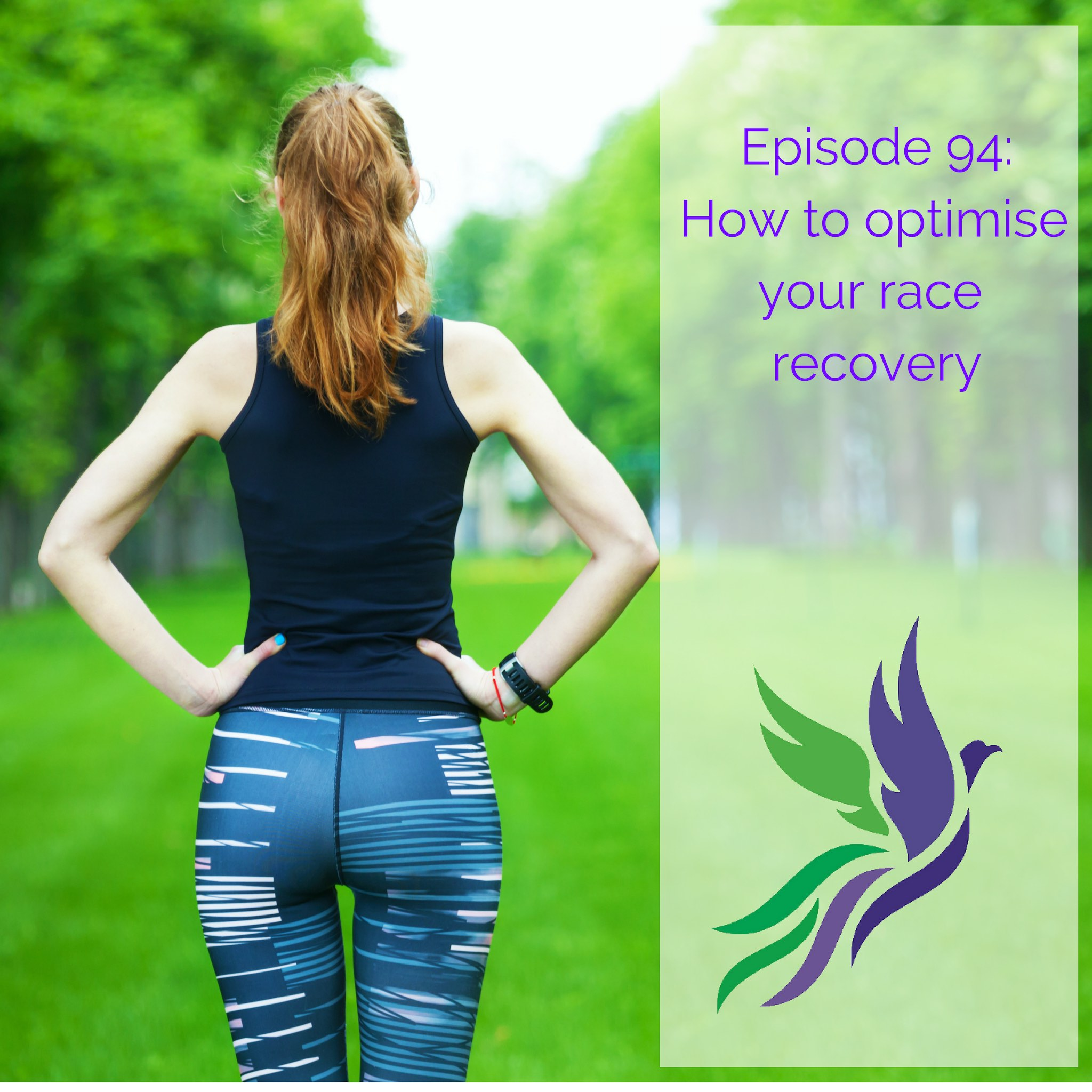 #94 How to optimise your race recovery