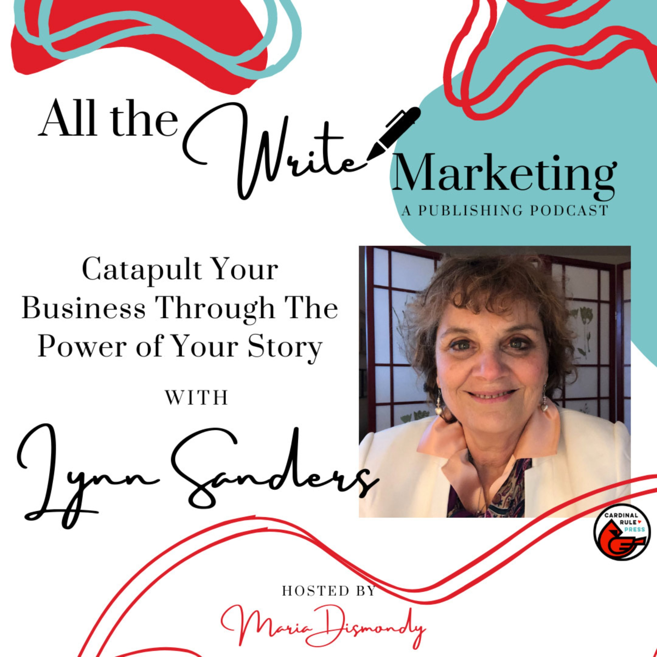 Catapult Your Business Through The Power of Your Story with Lynn Sanders