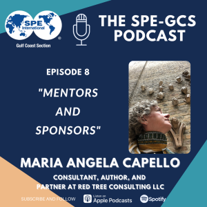 """Episode 08 - """"Mentors and Sponsors"""" featuring Maria Angela Capello"""