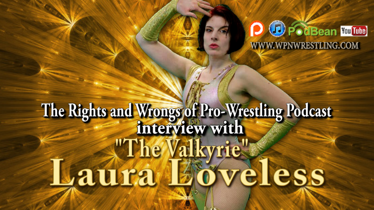 "Interview with ""The Valkyrie"" Laura Loveless"