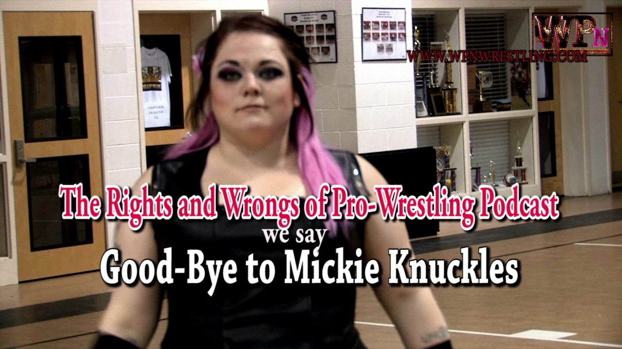 Mickie Knuckles [Tribute Episode]