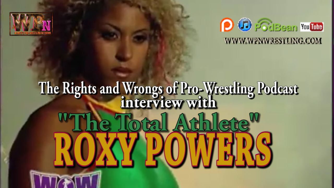 Interview with WOW's Roxy Powers [Natalie Yco]