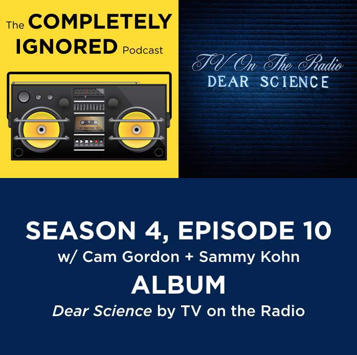 S4, E10: Dear Science by TV on the Radio