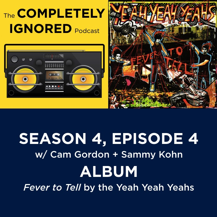 S4, E4: Fever to Tell by the Yeah Yeah Yeahs