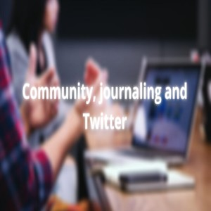 Discuss Together - Community, Journaling and Twitter