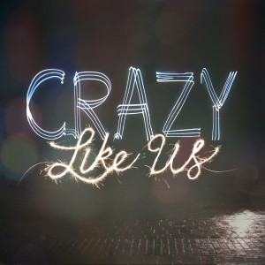 Crazy Like Us Week 1