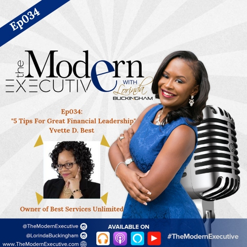 "Ep 034: ""5 Tips For Great Financial Leadership"", Interview with Yvette D. Best"