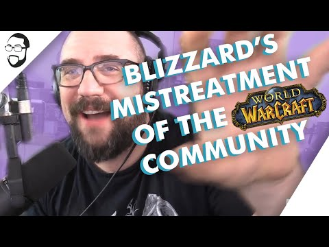 Blizzard Treat The WoW Community Like Garbage