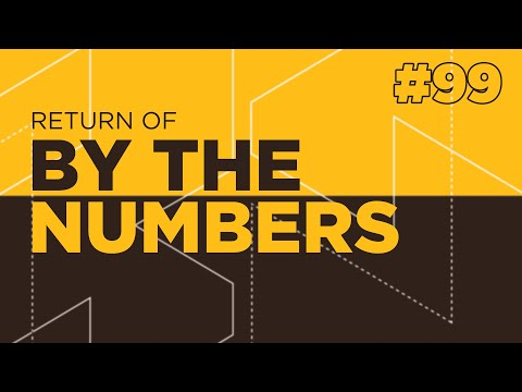 The Return Of By The Numbers #99