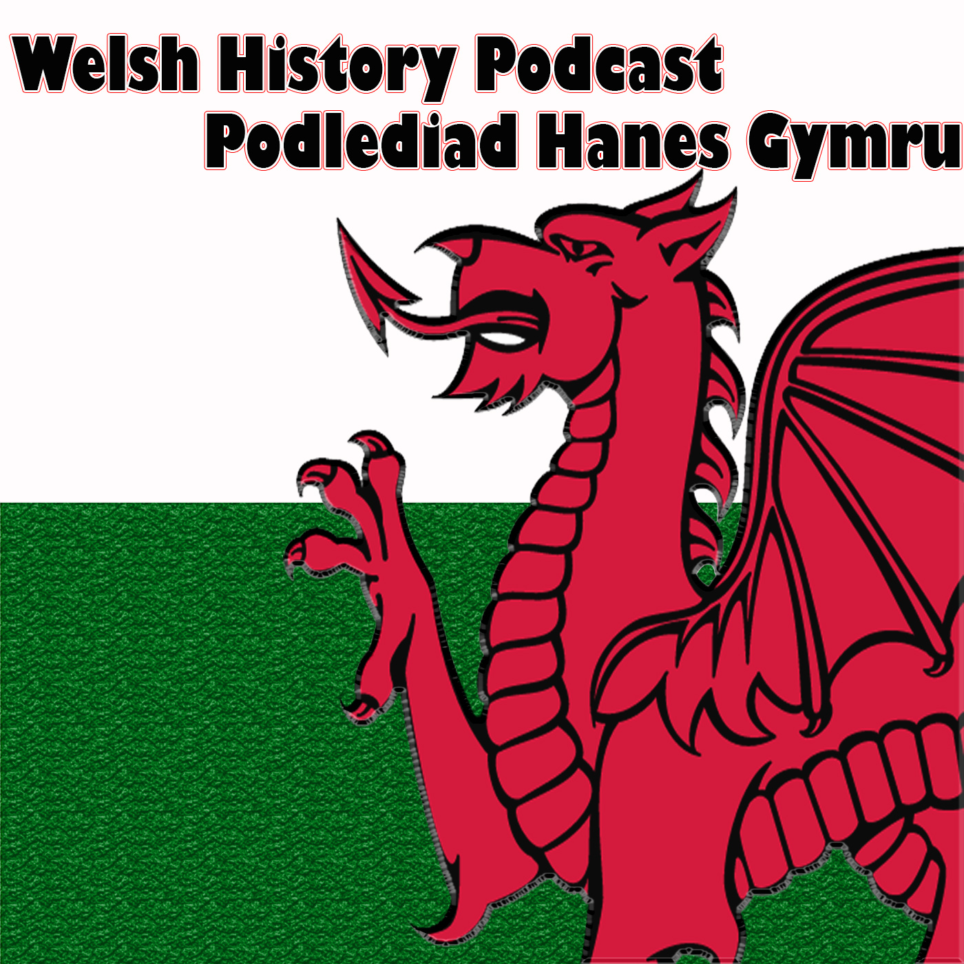 Welsh History Podcast Episode 70: The New Lions
