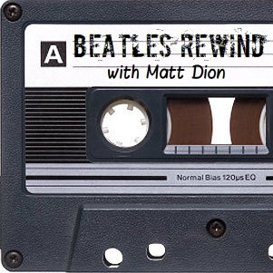 "Beatles Rewind with Matt Dion Show #85 ""Great Paul McCartney Vocal Performances"""