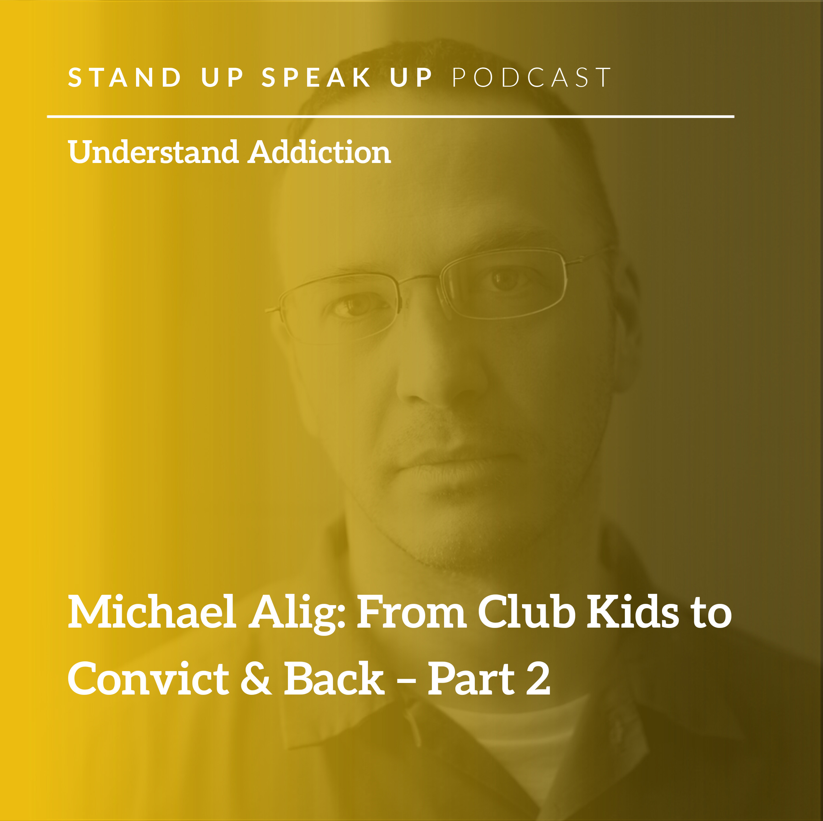 Episode 58:  Michael Alig: From Club Kids to Convict & Back – Part 2